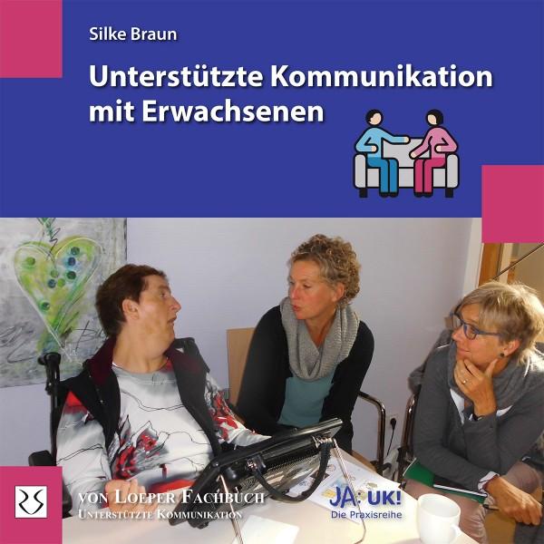 Braun: Unterstützte Kommunikation mit Erwachsenen