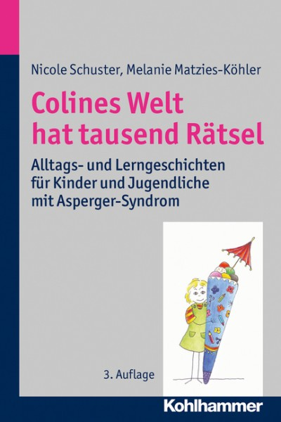 Schuster, Matzies: Colines Welt hat tausend Rätsel