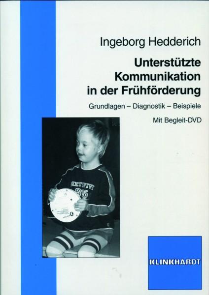 Hedderich: Unterstützte Kommunikation in der Frühförderung