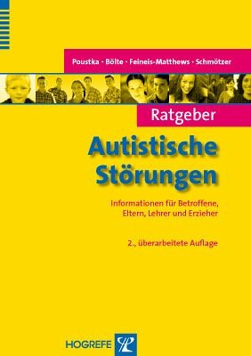 Poustka/Bölte u.a.: Ratgeber Autistische Störungen