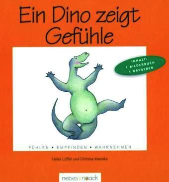 Löffel/Manske: Ein Dino zeigt Gefühle