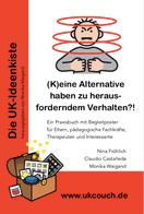 Castaneda u.a., (K)eine Alternative haben zu herausforderndem Verhalten?!