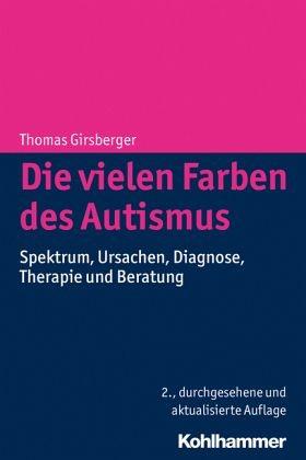Girsberger: Die vielen Farben des Autismus - 4. Auflage 2019
