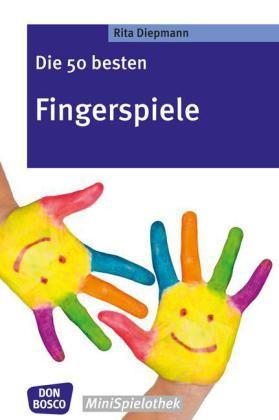 Diepmann: Die 50 besten Fingerspiele
