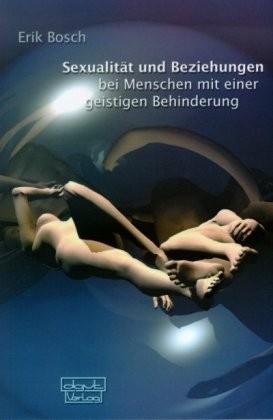 Bosch: Sexualität und Beziehungen bei Menschen mit einer geistigen Behinderung