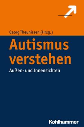 Theunissen: Autismus verstehen