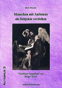 Hansen: Menschen mit Autismus als Subjekte verstehen.