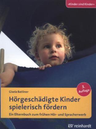 Batliner: Hörgeschädigte Kinder spielerisch fördern