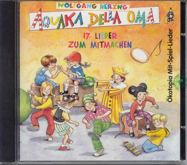 Hering: Aquaka Della Oma - CD zum Buch