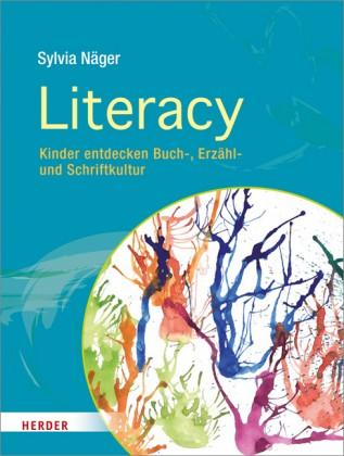 Näger: Literacy - Kinder entdecken Buch-, Erzähl- und Schriftkultur