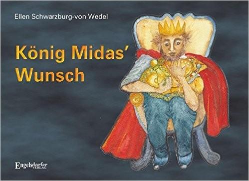 Schwarzburg-von Wedel: König Midas' Wunsch