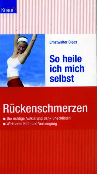 Clees: Rückenschmerzen - So heile ich mich selbst