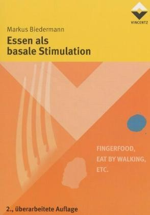 Biedermann: Essen als basale Stimulation