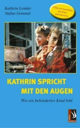 Lemler/Gemmel: Kathrin spricht mit den Augen
