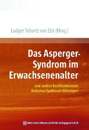 Tebartz van Elst (Hrsg.): Das Asperger-Syndrom im Erwachsenenalter