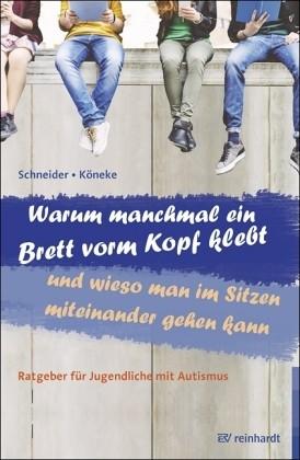 Karla Schneider u. Vanessa Köneke: Warum manchmal ein Brett vorm Kopf klebt und wieso man im Sitzen
