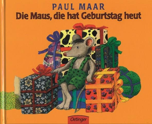 Maar: Die Maus, die hat Geburtstag heut