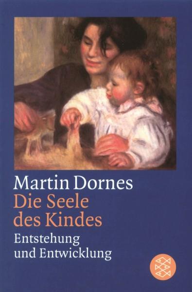 Dornes: Die Seele des Kindes