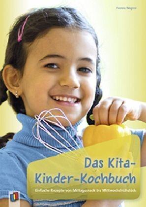 Wagner: Das Kita-Kinder-Kochbuch