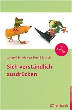 Langer, Schulz von Thun, Tausch: Sich verständlich ausdrücken