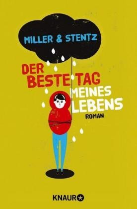 Miller, Stentz: Der beste Tag meines Lebens