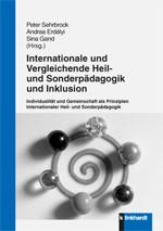 Sehrbrock/Erdélyi/Gand (Hrsg.): Internationale und Vergleichende Heil- und Sonderpädagogik und Inklu