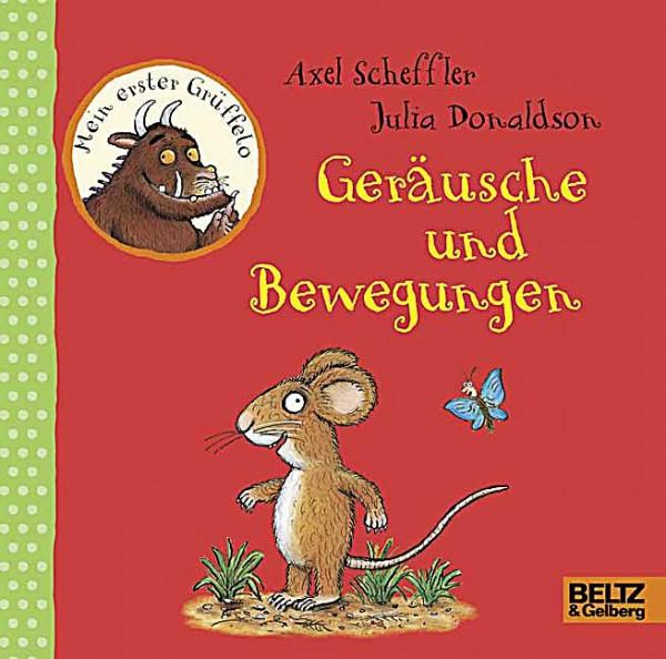 Scheffler/Donaldson: Geräusche und Bewegungen - Mein erster Grüffelo