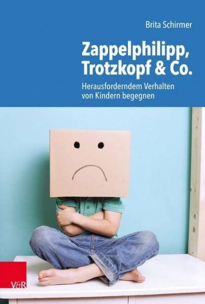 Schirmer: Zappelphillipp, Trotzkopf & Co.