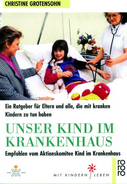 Grotensohn: Unser Kind im Krankenhaus
