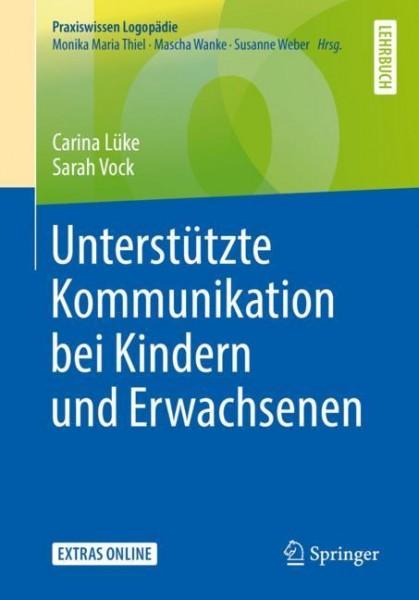 Lüke/Vock: Unterstützte Kommunikation bei Kindern und Erwachsenen