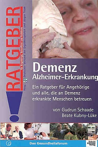 Schaade, Kubny-Lüke: Demenz Alzheimer-Erkrankung