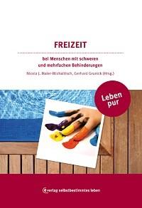Grunick/Dr. Maier-Michalitsch: Leben pur - Freizeit