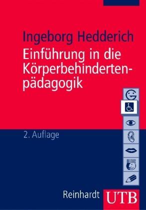 Hedderich: Einführung in die Körperbehindertenpädagogik