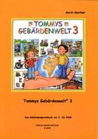 Kestner: Tommys Gebärdenwelt 3