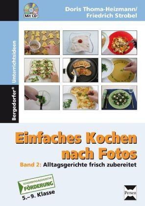 Thoma-Heizmann /Strobel: Einfaches Kochen nach Fotos 2, mit CD