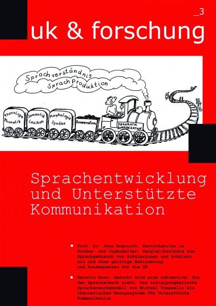 uk & forschung _3: Sprachentwicklung und Unterstützte Kommunikation