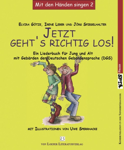 Götze/ Leber/ Spiegelhalter (Hg.): Jetzt geht's richtig los! DGS