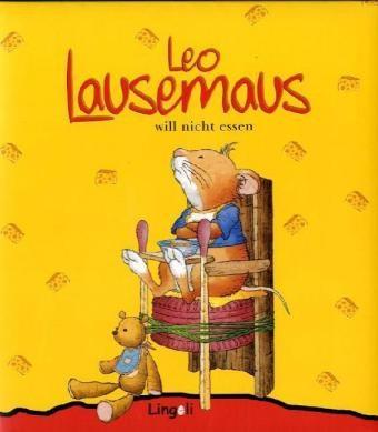 Campanella : Leo Lausemaus will nicht essen