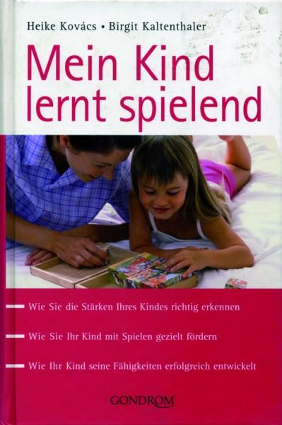 Kovács/Kaltenthaler: Mein Kind lernt spielend - RESTPOSTEN!