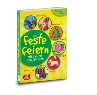 Lehner: Feste feiern mit Ein- bis Dreijährigen