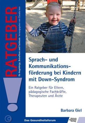 Giel: Sprach- und Kommunikationsförderung bei Kindern mit Down-Syndrom