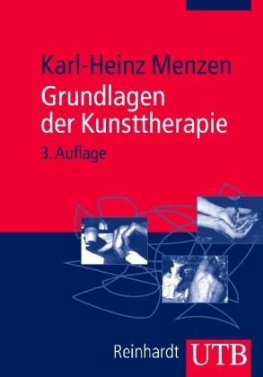 Menzen: Grundlagen der Kunsttherapie