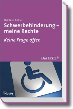 Tintner: Schwerbehinderung – meine Rechte