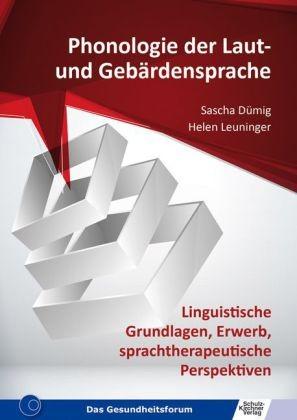 Dümig/ Leuninger: Phonologie der Laut- und Gebärdensprache