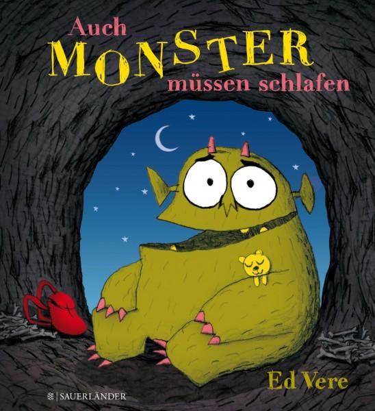 Ed Vere: Auch Monster müssen schlafen
