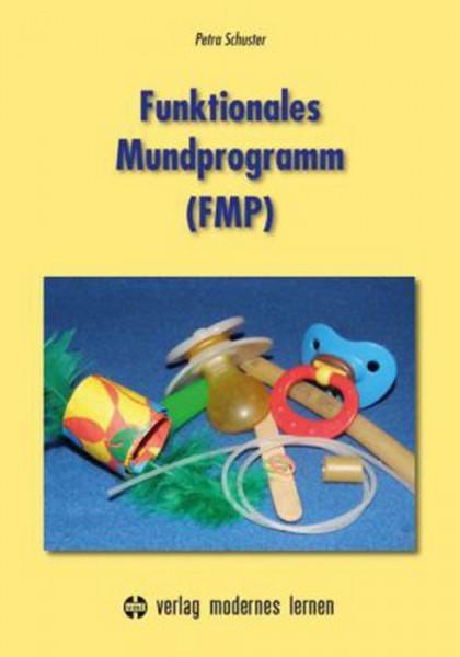 Schuster: Funktionales Mundprogramm (FMP)