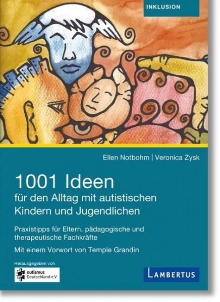 Notbohm/Zysk: 1001 Ideen für den Alltag mit autistischen Kindern und Jugendlichen