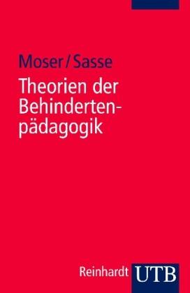 Moser u. Sasse: Theorien der Behindertenpädagogik