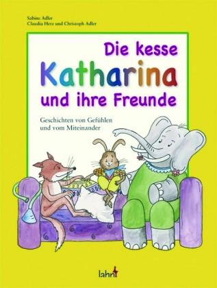 Adler: Die kesse Katharina und ihre Freunde