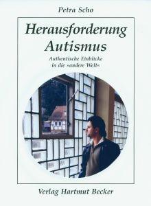 Scho: Herausforderung Autismus